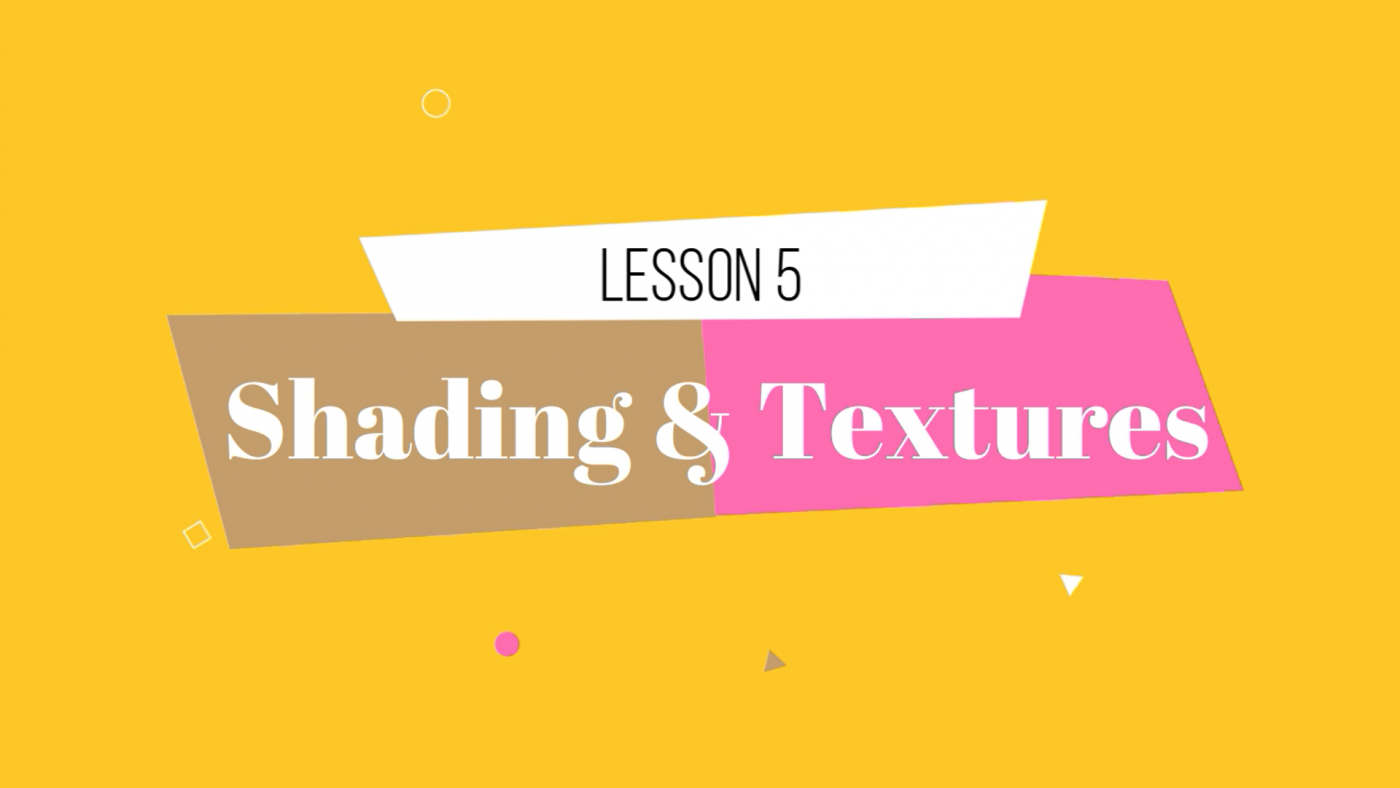05 Lesson Shading and Textures by Lillian Gray