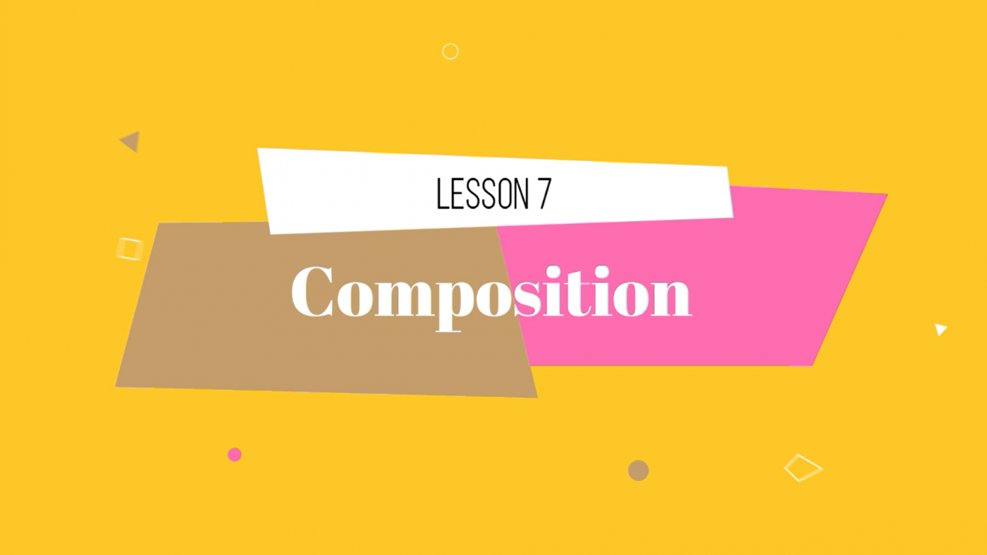 07 Lesson Composition by Lillian Gray