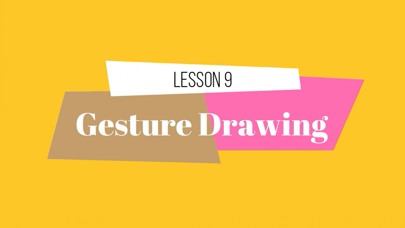 09 Lesson Gesture Drawing -Movement by Lillian Gray